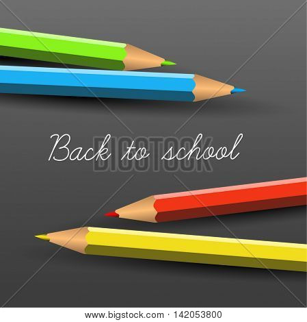 Vector School poster - colorful crayons on dark background and lettering Back to school