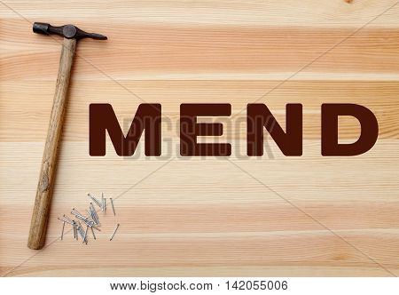 Hammer And Panel Pins - Mend Written On Wood