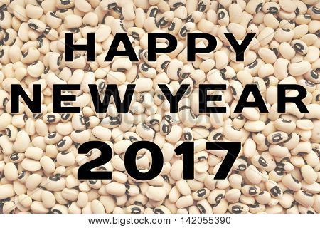 Happy New Year 2017 Text Over Black Eyed Peas