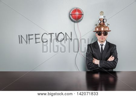 Infection text text with vintage businessman and alert light