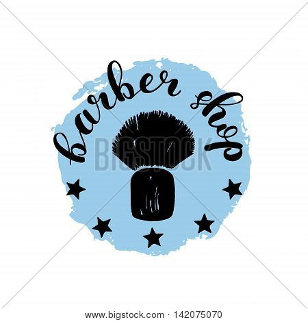 Brush lettering label for barber shop with hand drawn shaving brush. Vector illustration for logo, badge or label, barber shop signboard or store front decoration.