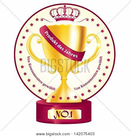 Product of the year, consumer's choice in German language (Produkt des jahres. Von konsumenten gewahlt). Printable stamp with golden cup, for retail industry