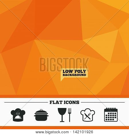 Triangular low poly orange background. Chief hat and cooking pan icons. Crosswise fork and knife signs. Boil or stew food symbols. Calendar flat icon. Vector