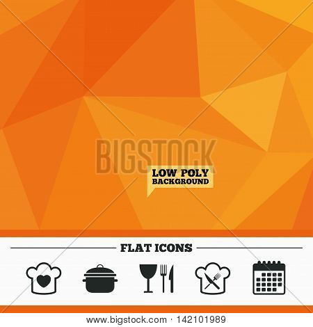 Triangular low poly orange background. Chief hat with heart and cooking pan icons. Crosswise fork and knife signs. Boil or stew food symbol. Calendar flat icon. Vector
