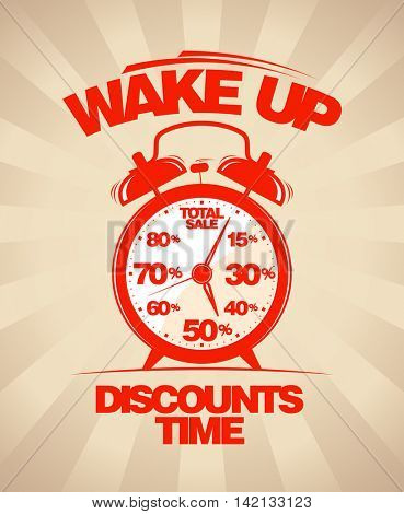 Wake up, sale design with alarm clock, discounts time, total sale concept