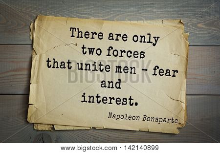 French emperor, great general Napoleon Bonaparte (1769-1821) quote.