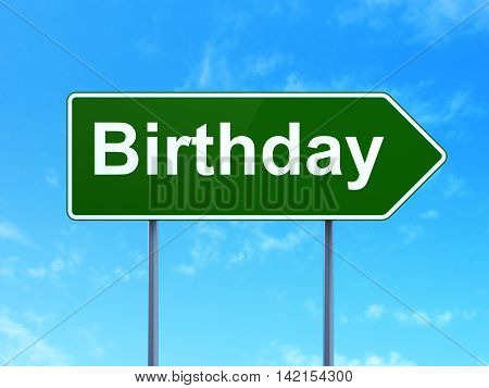 Holiday concept: Birthday on green road highway sign, clear blue sky background, 3D rendering