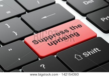 Politics concept: computer keyboard with word Suppress The Uprising, selected focus on enter button background, 3D rendering
