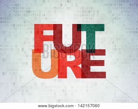 Time concept: Painted multicolor text Future on Digital Data Paper background