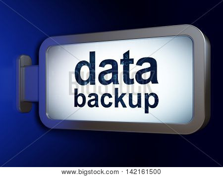 Data concept: Data Backup on advertising billboard background, 3D rendering