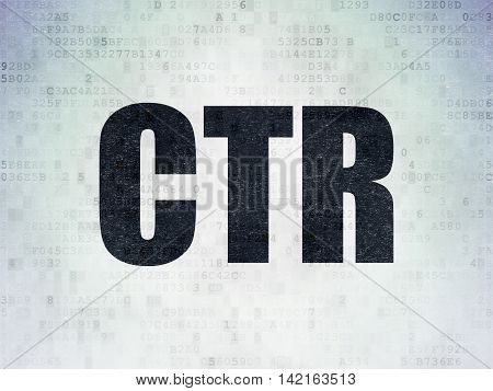 Finance concept: Painted black word CTR on Digital Data Paper background