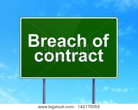 Law concept: Breach Of Contract on green road highway sign, clear blue sky background, 3D rendering