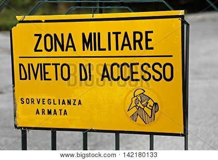 Italian Sign Of A Military Area With Written