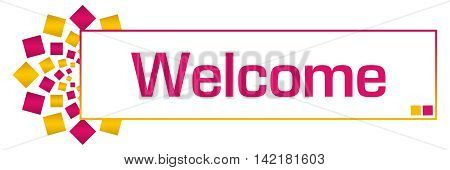 Welcome text written over pink golden yellow orange background.