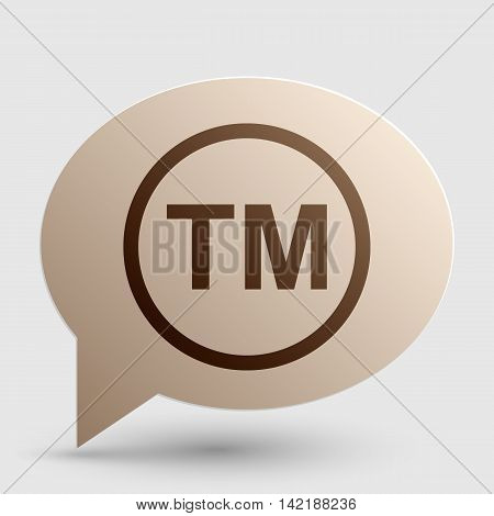 Trade mark sign. Brown gradient icon on bubble with shadow.
