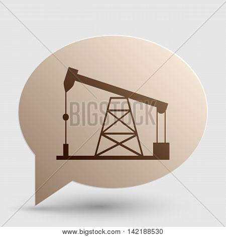 Oil drilling rig sign. Brown gradient icon on bubble with shadow.