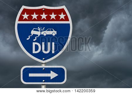 American DUI Highway Road Sign Red White and Blue American Highway Sign with words DUI with stormy sky background, 3D Illustration