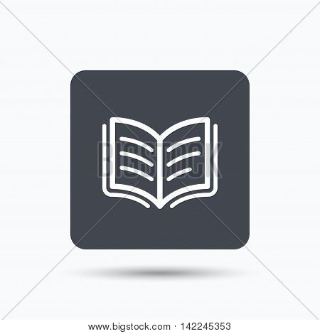 Book icon. Study literature sign. Education textbook symbol. Gray square button with flat web icon. Vector
