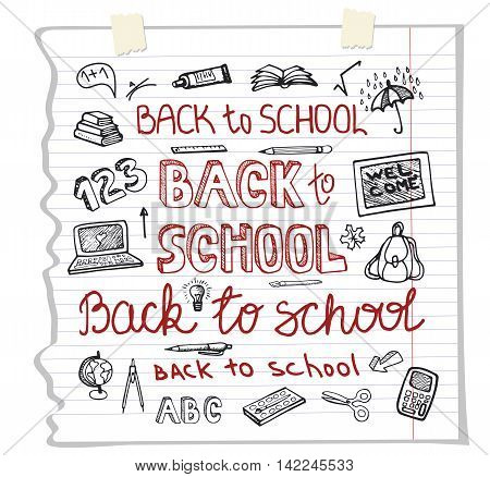 Back to School Supplies.Doodles Sketchy Notebook  with Lettering and Hand Drawing icons.Vector Illustration Design Elements on Lined Sketchbook Paper Background.Teachers day