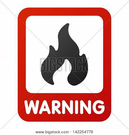Attention fire flame icon danger button and attention warning sign. Attention security alarm symbol. Danger warning attention sign with symbol information and notification icon vector