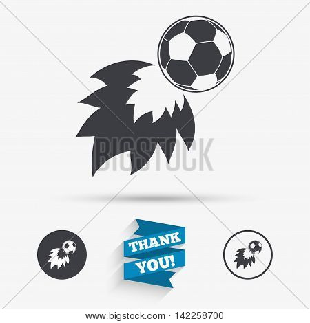 Football fireball sign icon. Soccer Sport symbol. Flat icons. Buttons with icons. Thank you ribbon. Vector