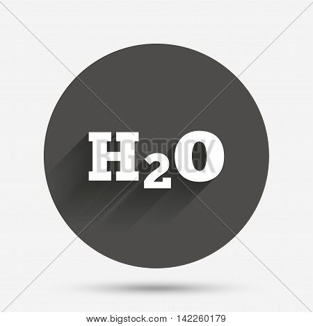 H2O Water formula sign icon. Chemistry symbol. Circle flat button with shadow. Vector