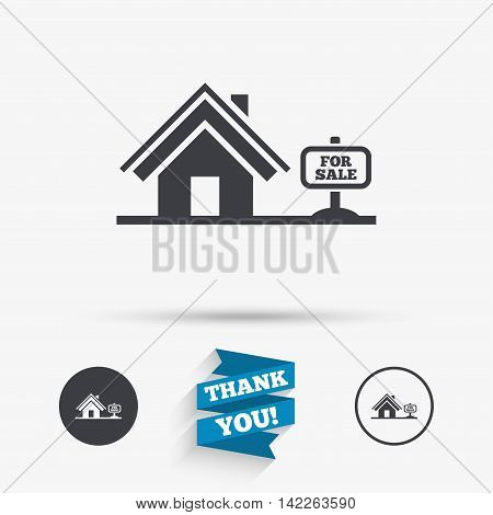Home sign icon. House for sale. Broker symbol. Flat icons. Buttons with icons. Thank you ribbon. Vector