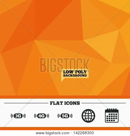Triangular low poly orange background. Mobile telecommunications icons. 3G, 4G and 5G technology symbols. World globe sign. Calendar flat icon. Vector