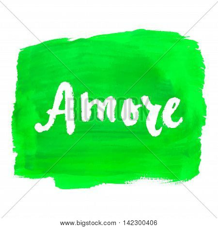 Amore. Love in Italian. Hand lettering calligraphy marker in hearts background. Vector for romantic cards for Valentines day or wedding.
