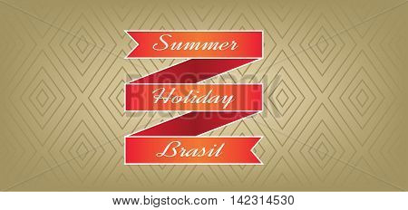 Summer holiday Brasil card with red ribbon over brown background with rectangles in outlines. Digital vector image