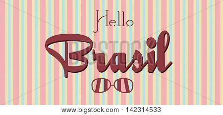 Hello Brasil card with sunglasses over colored lines background in outlines. Digital vector image