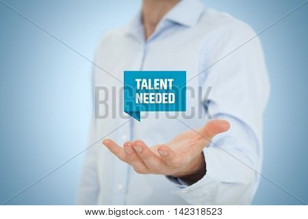 Talent needed - human resources concept. Recruiter search talented employees.