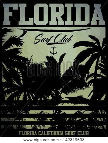 Vector illustration on the theme of surf and surf club florida Grunge background. Vintage design. Typography; t-shirt graphics; print; poster; banner; flyer; postcard