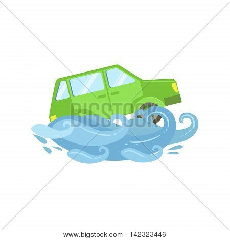 Car Being Carried Away By Flood Flat Vector Illustration. Insurance Case Clipart Drawing In Childish Cartoon Style.
