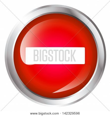 Glossy icon or button with minus symbol. Do not enter. 3D illustration