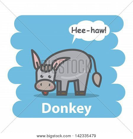 Donkey vector illustration on isolated background.Cute Cartoon donkey farm animal character speak Hee-how on a speech bubble.From the series what the say animals