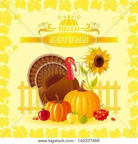 Vector illustration of autumn thanksgiving greeting card with holiday symbols on sunny background - turkey bird, pumpkin, sunflower and vineyard leafs frame. Modern elegant seasonal still life.