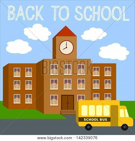 Modern school background with yellow bus. Back to school vector illustration with building on the landscape backdrop. Isometric flat.