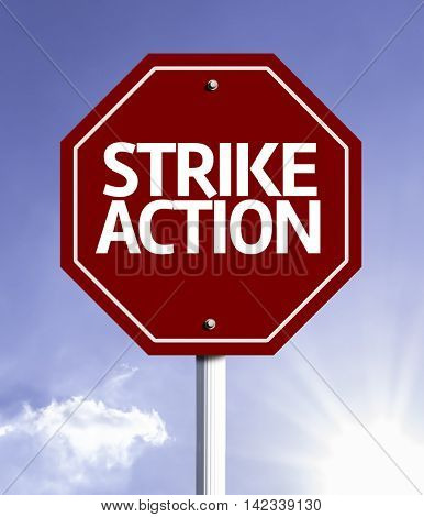 Strike Action Sign