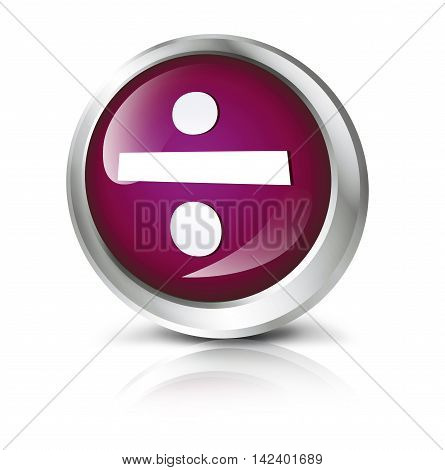 Glossy icon or button with division symbol. 3D illustration