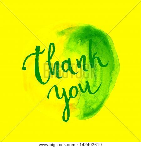 Vector Handwritten Calligraphy Inscription On Yellow Grunge Watercolor Stain Background - Thank You.
