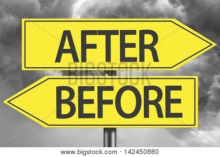 After x Before yellow sign