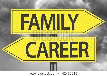 Family x Career yellow sign