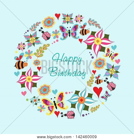 Card of congratulations for celebration on the blue background in the form of a floral wreath with inscription butterfly ladybird sun flower heart circle. Vector. EPS 8.