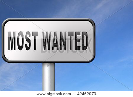 most wanted button want help road sign billboard 3D illustration