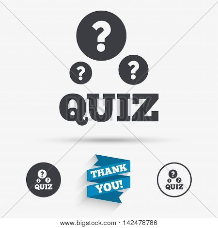Quiz with question marks sign icon. Questions and answers game symbol. Flat icons. Buttons with icons. Thank you ribbon. Vector