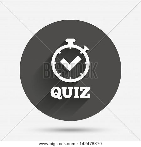 Quiz timer sign icon. Questions and answers game symbol. Circle flat button with shadow. Vector