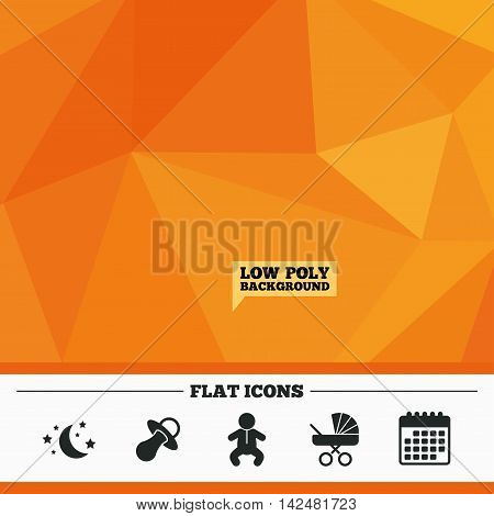 Triangular low poly orange background. Moon and stars symbol. Baby infants icon. Buggy and dummy signs. Child pacifier and pram stroller. Calendar flat icon. Vector