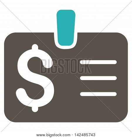 Dollar Badge icon. Glyph style is bicolor flat iconic symbol with rounded angles, grey and cyan colors, white background.