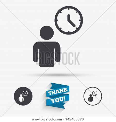 Person waiting sign icon. Time symbol. Queue. Flat icons. Buttons with icons. Thank you ribbon. Vector